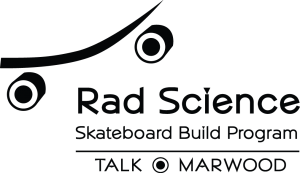 Rad Science Skateboard Build Program